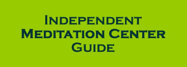 Independent Meditation Center Guide